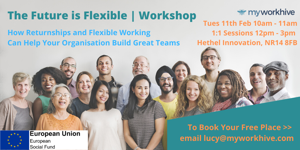 Free Workshop for Employers | How To Use Returnships And Flexible Working To Build Great Team